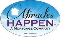 Miracles Happen (a Mortgage Company)