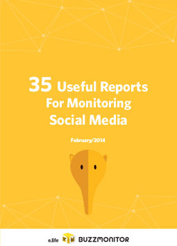 35 Useful Reports For Monitoring Social Media