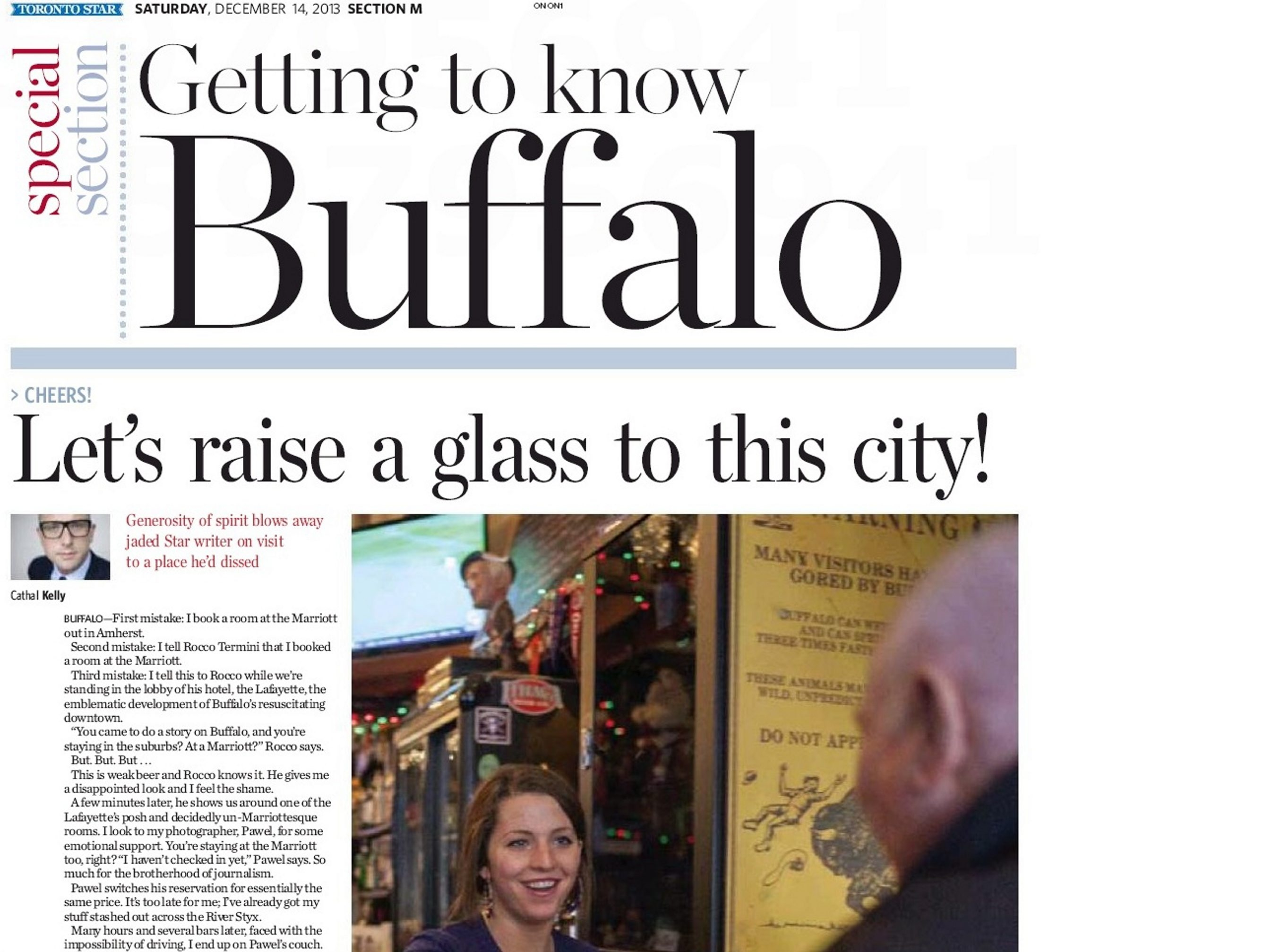 Cathal Kelly's lead story in today's Toronto Star special section, as he rediscovers Buffalo, a place he had dissed in the past.