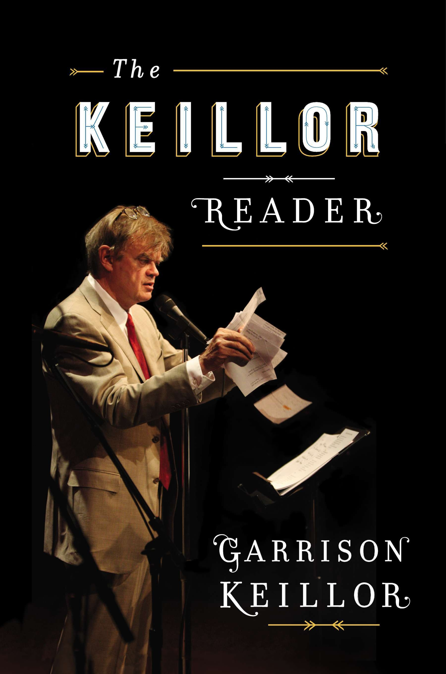 "Humorist Garrison Keillor is going on the road to promote his new book, ""The Keillor Reader."""