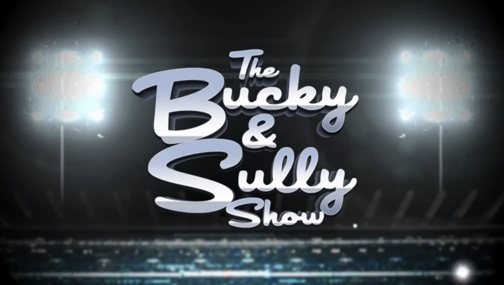 Watch 'The Bucky and Sully Show' by segment.