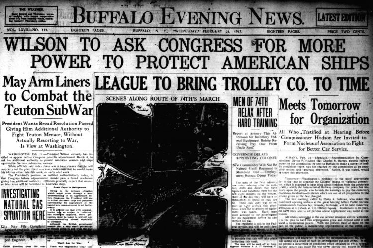 Front page, Feb. 21, 1917: President Wilson wants to fight Germany without officially declaring war