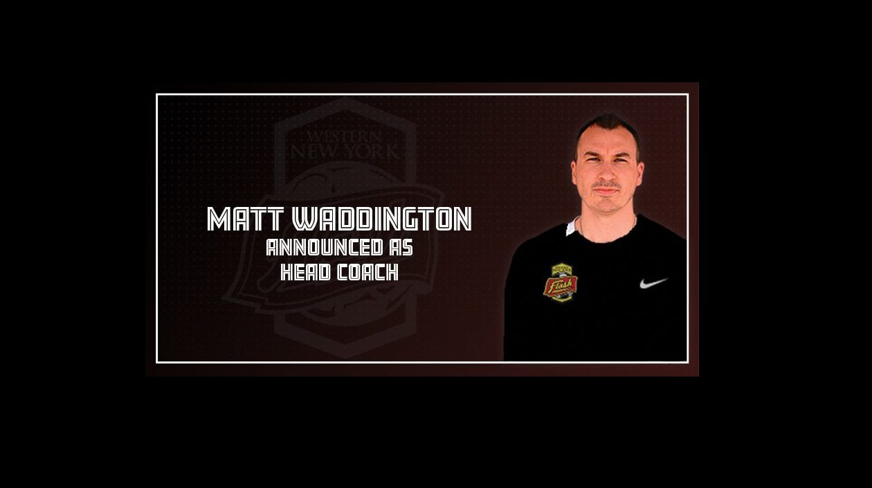 The WNY Flash announced that Matt Waddington would be the team's next head coach. (via the Flash)