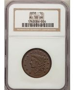 1838 LARGE CENT CORONET HEAD CERTIFIED NGC AU58 - $399.99