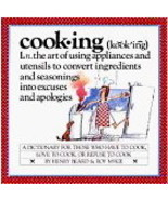 Cooking -  A Dictionary for those who have to cook - $6.99