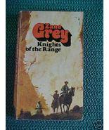 Zane Grey Vintage Knights Of The Range Western ... - $2.49