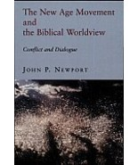 The New Age Movement and the Biblical Worldview... - $15.95