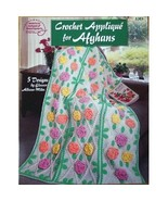 Crochet Applique' for Afghans: 5 Designs (Ameri... - $4.00