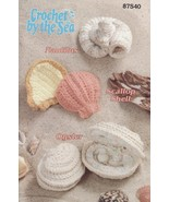 Crochet By The Sea Shells Crochet Patterns Annies Attic Nautilus Scallop Oyster - $21.59