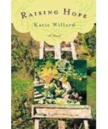 * Raising Hope Katie Willard children fiction - $4.45