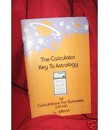 Astrology Calculator Key Ryan zodiac charts Jul... - $19.50
