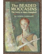 The Beaded Moccasins The Story of Mary Campbell... - $4.00