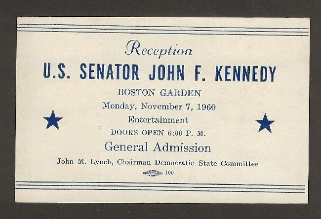 John F Kennedy Original Boston Garden Appearance Ticket