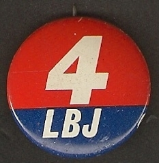 "Lyndon Johnson original ""4 the USA"" Campaign Button"