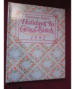 Holidays in Cross Stitch 1992 by Vanessa Ann in... - $12.99