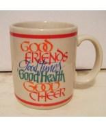 Good Friends, Good Time, Good Heaven, Good Chee... - $4.99