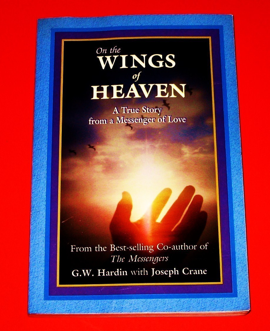 On The Wings of Heaven A True Story from a Messenger of Love holistic new book
