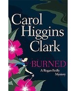 Burned by Carol Higgins Clark - Hardcover Brain... - $8.50