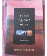 Three Roads Homes by Travis Thrasher 3 in 1 Rom... - $6.49