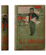 c. 1900 Oliver Optic - All Aboard *Vintage Chil... - $6.00