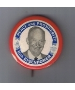 Peace and Prosperity with EISENHOWER Presidential Campaign Button Pin - 1&quot;