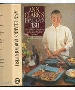 Ann Clark's Fabulous Fish Cookbook - $3.99