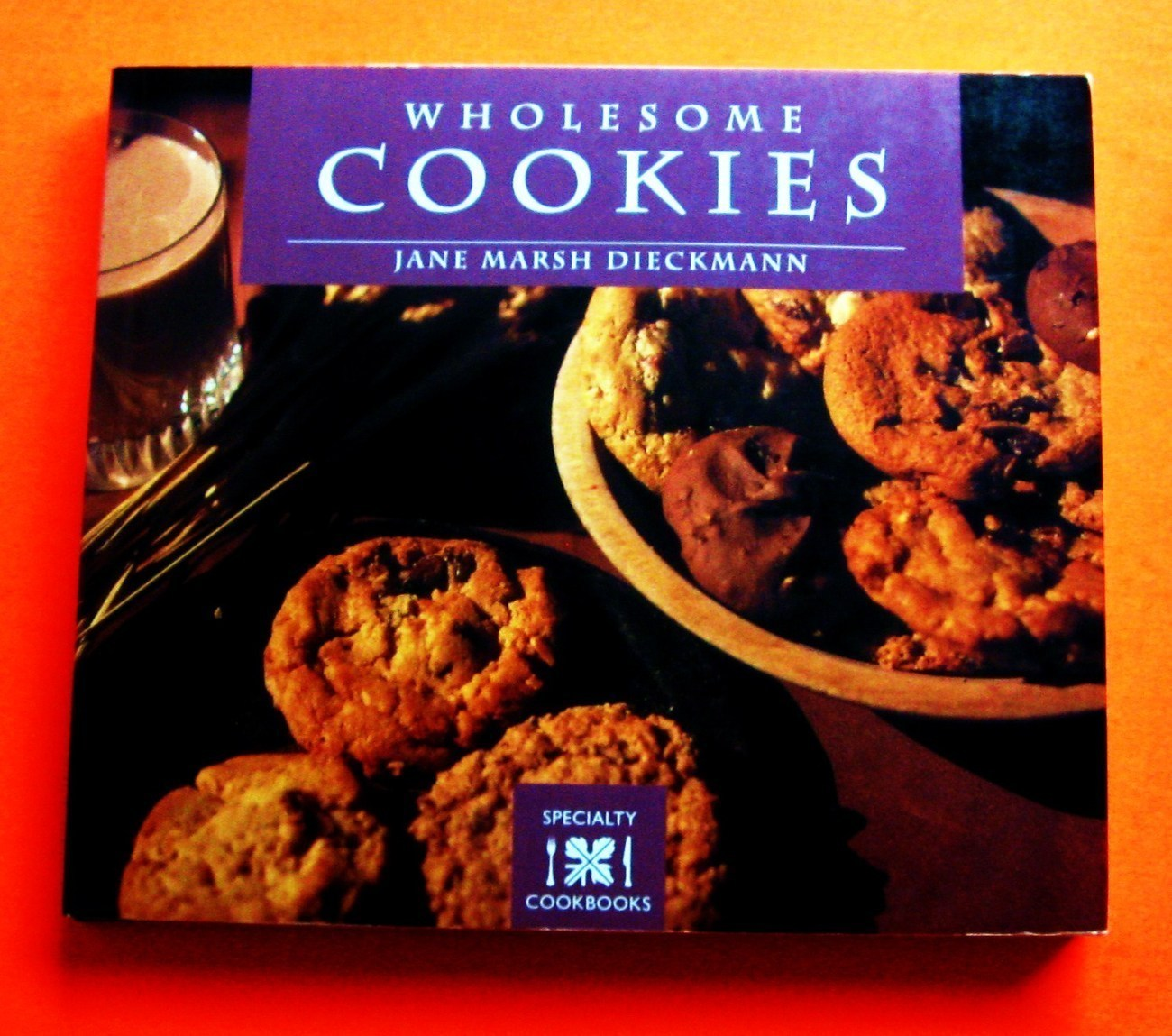 Wholesome Cookies specialty natural healthy how to cook guide book Dieckmann