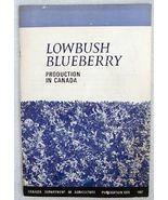 1967 Lowbush Blueberry Production in Canada Booklet