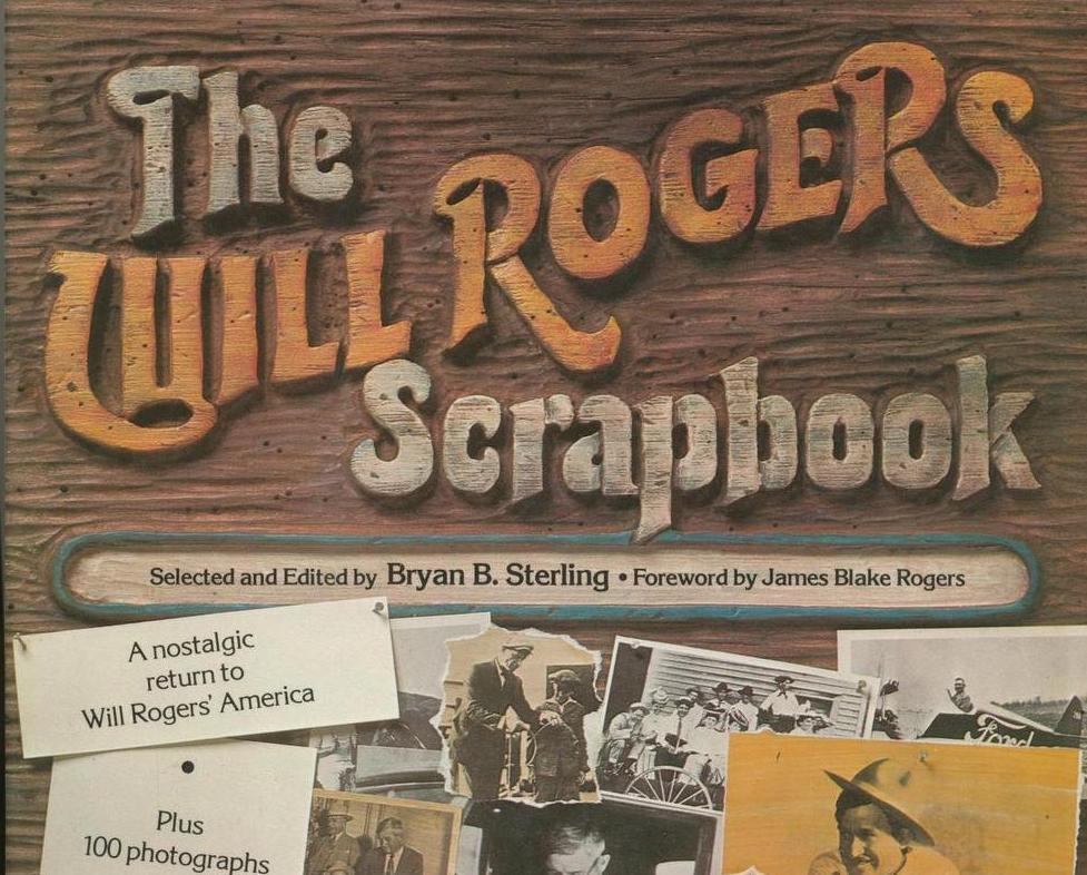 Bio- The Will Rogers Scrapbook, Sterling, Photos, Interviews