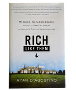 RICH LIKE THEM by Ryan D&#39;Agostino Hardcover Like New