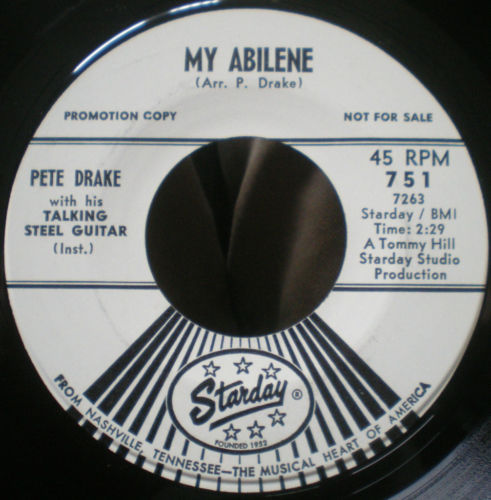 WLP PETE DRAKE his TALKING GUITAR My Abilene / Y'all Come STARDAY Country 45 rpm