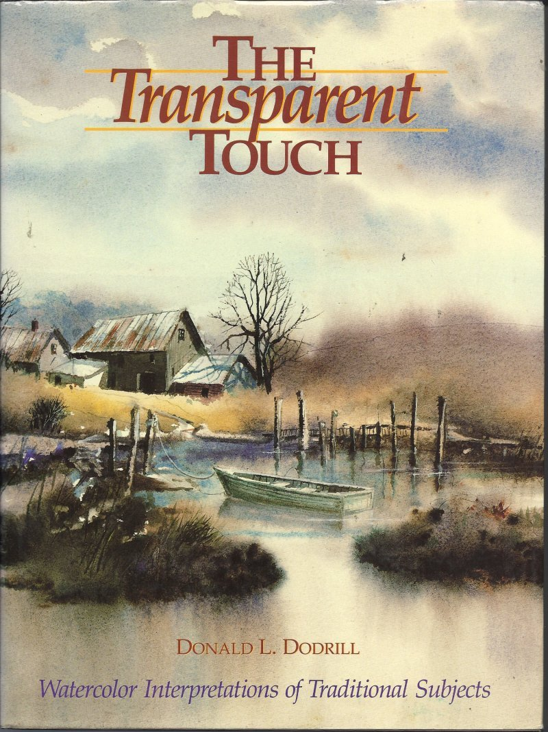 Transparent Touch Watercolor by Donald L. Dodrill  painting book