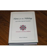 Home For The Holidays And Other Special Occasions  - $14.97