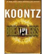 Breathless by Dean Koontz 1st ed Hardcover 2009 - $7.75