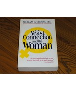 The Yeast Connection And The Woman - $17.97