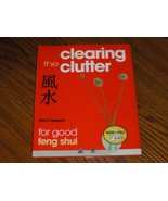 Clearing The Clutter for Good Feng Shui - $9.98