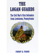 The Logan Guards: The Civil War's First Defende... - $17.75