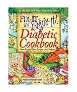 Fix It And Enjoy  It Diabetic Cookbook by  Phyl... - $6.99