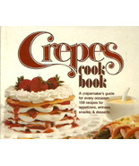 Better Homes And Gardens Crepes Cook Book, BH&G... - $8.99