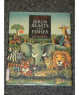 Birds Beasts and Fishes by Anne Carter Animal P... - $1.50