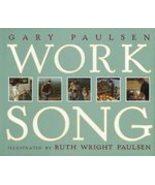 Worksong by Gary Paulsen (1997) - $4.99