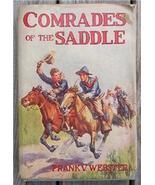 Comrades of the Saddle, Frank Webster, 1910 Wes... - $8.95