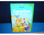 Buy Caroline invite ses amis by Pierre Probst