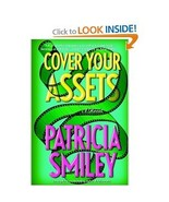 Cover Your Assets by Patricia Smiley a Tucker S... - $1.00