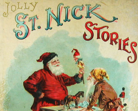 McLoughlin Bros Antique Christmas Gift Book St Nick Stories
