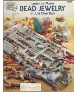 Learn to Make Bead Jewelry in Just One Day,  Am... - $6.75