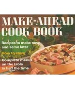 Make Ahead Cookbook:  Complete menus Half The T... - $6.85