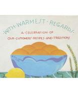 With Warmest Regards Cookbook Traditions Marsha... - $9.99