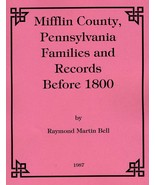 Mifflin Co. Families and Records before 1800 - $11.00