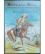 Buffalo Bill The King of the Border Men by Will... - $11.95